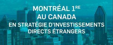 مونترال، بهترین شهر کانادا از نظر راهکار جذب سرمایههای خارجی